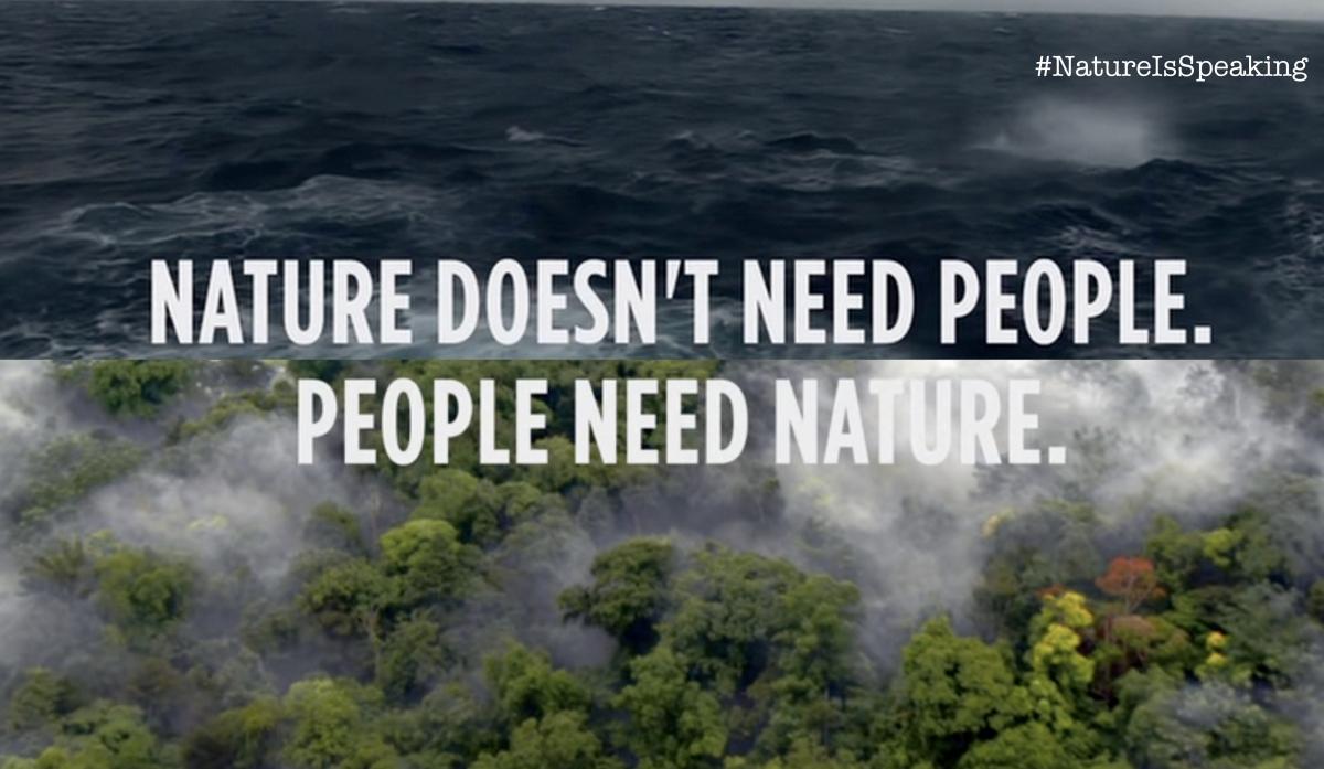 La naturaleza está hablando #NatureIsSpeaking