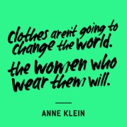 clothes-are-not-going-to-change-the-world-anne-klein