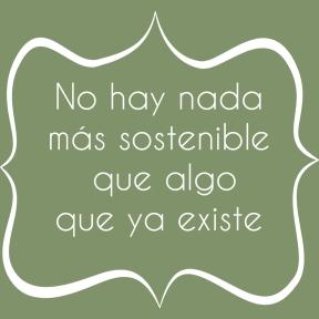 No hay nada más sostenible que algo que ya existe por utopias